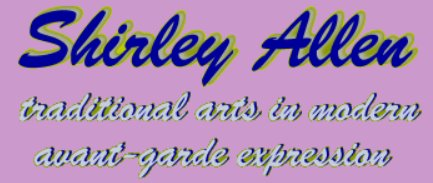 Shirley Allen - Wearable and Contemporary Fine Artists