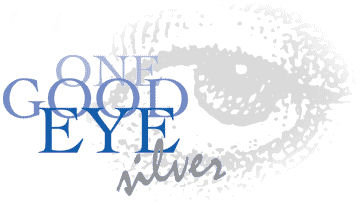 One Good Eye Silver