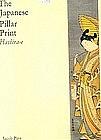 Imp Ref: The Japanese Pillar Print Hashira-e 1000 copy