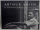 Art Smith Retrospective Exhibition Catalog - 1990