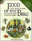 """FOOD AT THE TIME OF THE BIBLE"" BY MIRIAM VAMOSH"