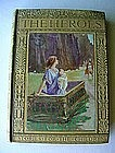 ANTIQUE SMALL VOLUME ...THE HEROES.. C. KINGSLEY 1900