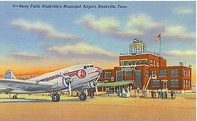 """Berry Field, Nashville's Municipal Airport"""
