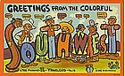 """Greetings From the Colorful Southwest"""