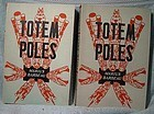 TOTEM POLES VOL 1 & 2 by MARIUS BARBEAU Clautier 1950