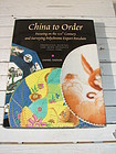 CHINA TO ORDER, DANIEL NADLER