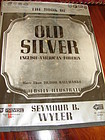 THE BOOK OF OLD SILVER,SEYMOUR B. WYLER