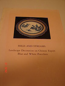 HILLS AND STREAMS: CHINESE EXPORT