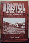 Bristol Tennessee/Virginia-A History — 1852-1900