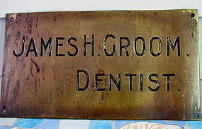 Wonderful 19thC Brass DENTIST Sign