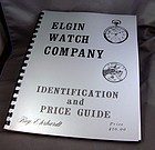 ELGIN Identification and Price Guide Soft Bound 119 pgs