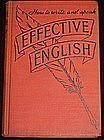 """Effective English"", Edward Frank Allen, 1938"