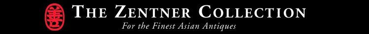 Zentner Collection - For the Finest in Asian Antiques
